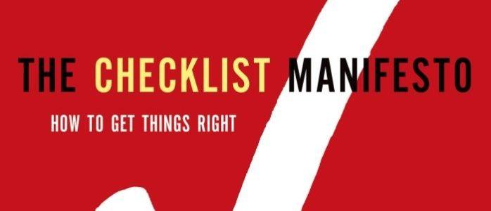 Checklist Manifesto – I am a fan