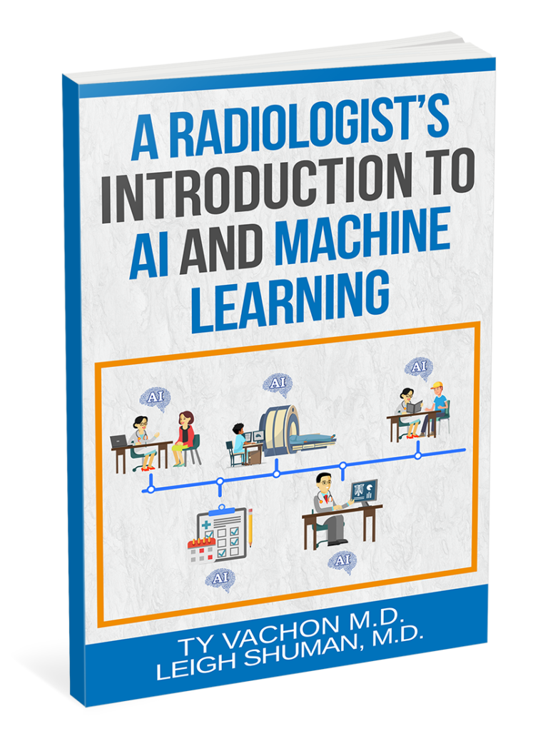 Ty Vachon, MD ML Machine Learning Artificial Intelligence AI Radiology